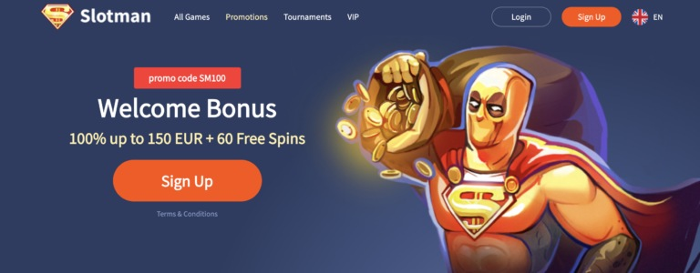 Welcome Bonus at Slotman Casino